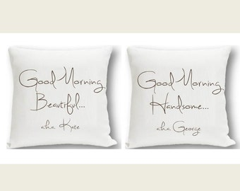 Personalized Throw Pillow Set - Couples Personalized Pillows - Good Morning Beautiful/Handsome Pillow Set - NEW! (1131)