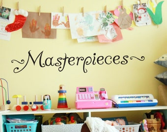 "MASTERPIECES Wall Decal Vinyl Wall Sticker For Kids ART Display Quote up to 42"" wide"