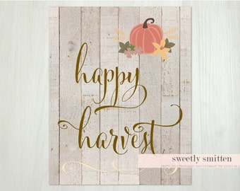Instant Download 8x10 Happy Harvest Rustic Fall Printable, Thanksgiving Printable, Thanksgiving Sign, Autumn Sign, Fall Home Decor