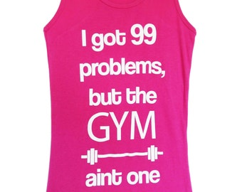 99 Problems Workout Tank Top, Workout Clothes, Motivational, Clothing, Tank, Tank Top, Gym Clothes
