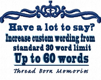 Increase Custom Wording from 30 Words - up to 60 word limit