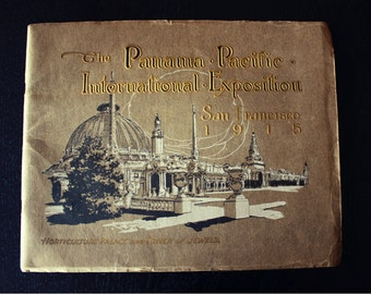 The Panama Pacific International Exposition San Francisco 1915 Picture Booklet