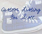 Custom Listing for Scott - TARDIS shoes