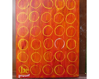 Original Painting - Abstract Painting - Orange Painting - Be Yourself - Motivational Art
