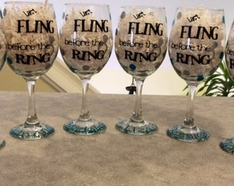 Bachelorette Wine Glass Last Fling Before the Ring Personalized