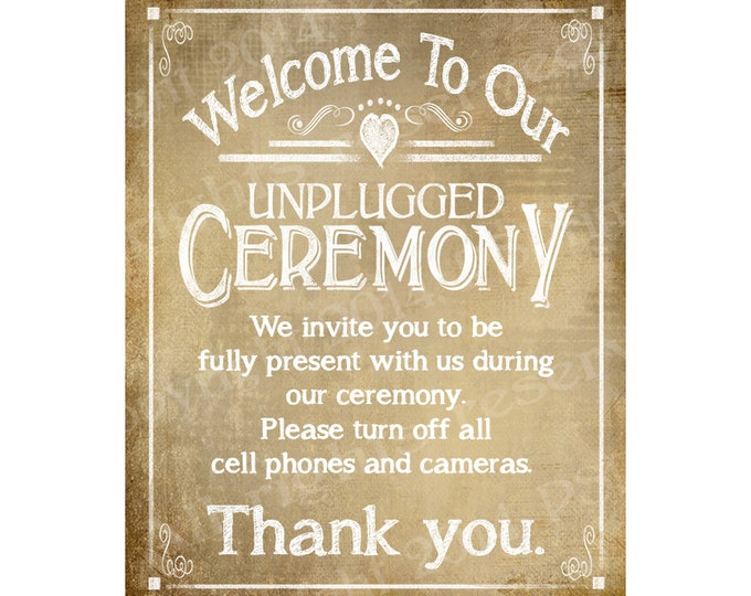 PRINTABLE Vintage Wedding Sign - Welcome to our Unplugged Ceremony - instant download digital file - DIY - Vintage Heart Collection