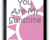 INSTANT DOWNLOAD You Are My Sunshine Nursery Art Nursery Print Baby Art Sun Print Pink Grey Gray Print Child Kids Wall Decor Printable