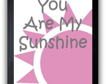 INSTANT DOWNLOAD You Are My Sunshine Nursery Art Nursery Print Baby Art Sun Print Pink Grey Gray Print Child Kids Wall Decor Printable