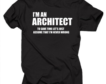 I Am An Architect T Shirt Funny Profession T-Shirt Gift For Architect
