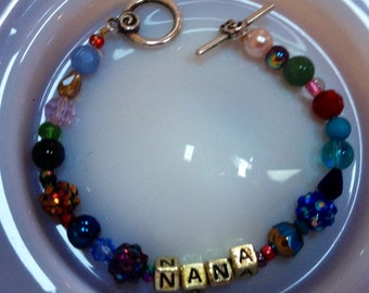 Nana Mother Sis Your Name here Bracelet Pick your colors