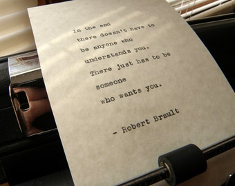 "Robert Brault Quote, ""In the End..."" Hand-typed on Vintage Typewriter"
