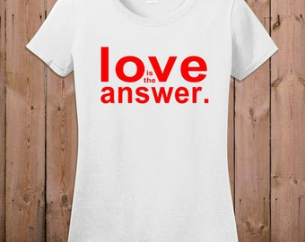 Gay pride shirt lesbian gay women Love is the answer gay pride quotes gay pride parade womens ladies mens youth t-shirt T Shirt Tee shirt