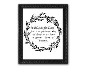 bibliophile, book lover print, book lover gift, reader gift, quotes about books, printable art, typographic print, black and white, simple