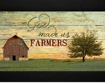 God Made Us Farmers Western Barn Framed Picture 13x22""