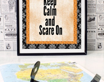Halloween Typography art print - Keep Calm and Scare On 5 x 7, 8 x 10 or 11x17 READY TO SHIP!