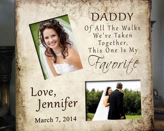 FAV/DADDY Father of the Bride Gift Favorite Walk Bridal Wedding Frame Personalized Custom Bridal Frame Wedding Gifts for Dad Picture Frame