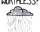 Feeling Worthless?  A pocket self-help zine