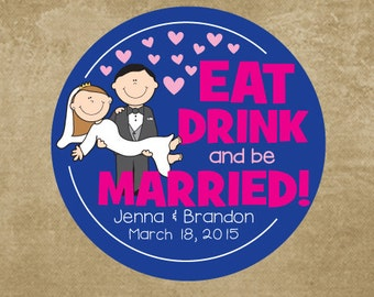 Wedding Favor Stickers, Personalized Wedding Stickers, Wedding Labels, Bride and Groom, Eat Drink be Married, Buffet Stickers, Love is Sweet
