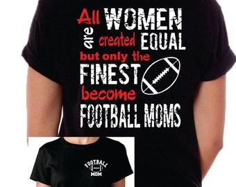 Football Mom Shirt, Football Mom T-Shirt, All women Equal