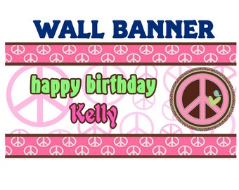 Happy Birthday Banner ~ Personalize Party Banners Indoor or Outdoor Girls Peace, Hippie Banner
