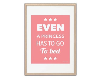 Poster, Print, Poster, Illustration Even a princess has to go to bed