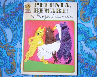 Picture Lions book Petunia BEWARE! by Roger Duvoisin 1958 1973 childrens 1970s animals goose weasel fox racoon illustrated colour prints