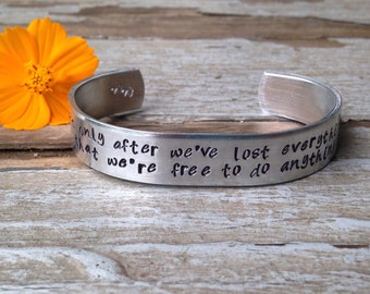 It's only after we've lost everything that we're free to do anything. -Chuck Palahniuk - fight club inspired bracelet