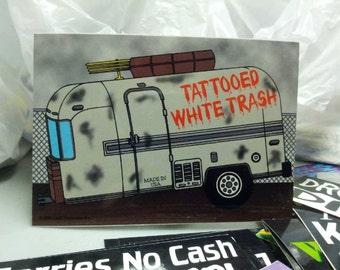 Funny decal sticker tattooed white trailer trash 5 39 39 x 3 for Tattooed white trash t shirt
