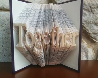 Together - Folded Book Art - Fully Customizable, forever