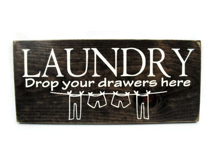 rustic wood laundry room sign wall art laundry drop your
