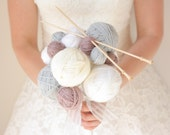 Wool ball bouquet - Alternative Bouquet, Unique Bouquet - custom/ bespoke