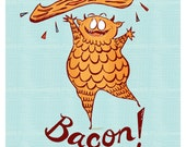Bacon Monster Illustration 5x7 Funny food print for the Kitchen