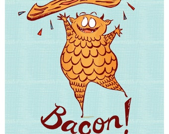 Bacon Monster Illustration 8 x 10 Funny food print for the Kitchen