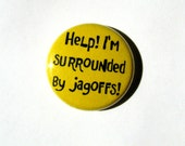 Jagoffs - Pittsburgh - Pittsburghese - button - magnet