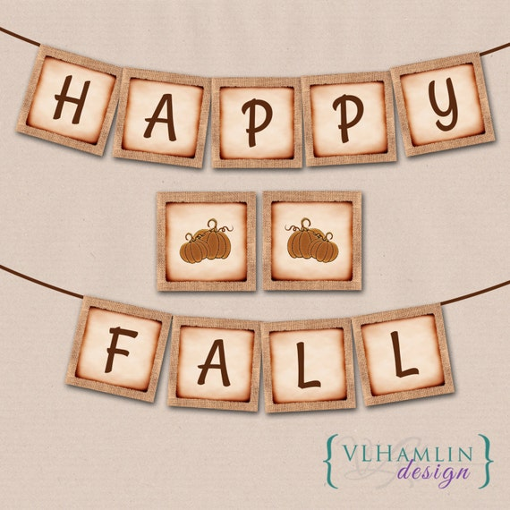 Happy Fall Banner, Printable Banner Set, Fall Burlap, Pumpkin Autumn Decor, Instant Download