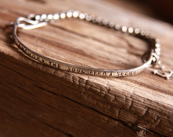 Hope Bracelet {Hope Anchors The Soul Firm & Secure or Custom Phrase, Hand Stamped Bracelet, Gift, Anchor, Sterling Silver, Rustic, Handmade}
