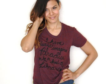 "Library Quote/Jorge Luis Borges ""I have always imagined Paradise"" Women's Fitted Tee. Made To Order"