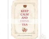 Keep Calm and Drink Tea print, Typography print, Art Print, Tea print, Kitchen Decor, Kitchen Tea print, vintage art print, keep calm print