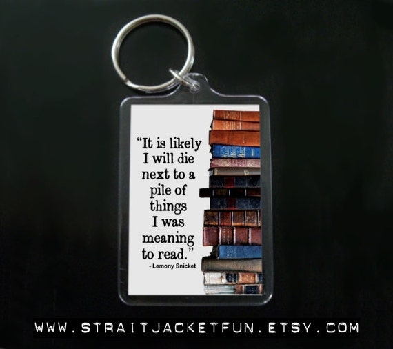 Book Lover 'til Death / Lemony Snicket quote keychain / Great gift for avid readers, bookworms, librarians, book collectors