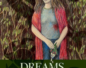 Dreams of Darkness and Light, a novel