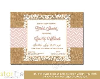Bridal Shower Invitation - Pink Chevron Burlap Lace - 5x7 - unique invitation - Printable Design or Printed Option.