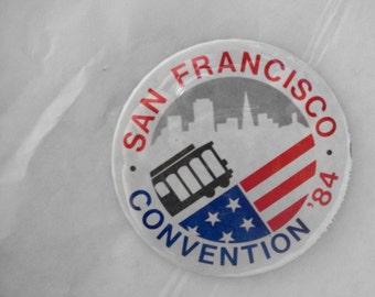 Vintage Political Pinback Button San Francisco Convention 1984  Measures 3 Inches