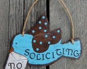 No Soliciting Sign BLUEBIRD - Hand Painted Wood