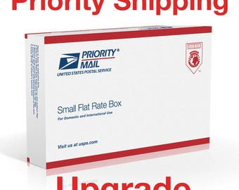 PRIORITY SHIPPING UPGRADE Small Flate Rate : Use this listing for Domestic or International shipping in addition to your order. Christmas