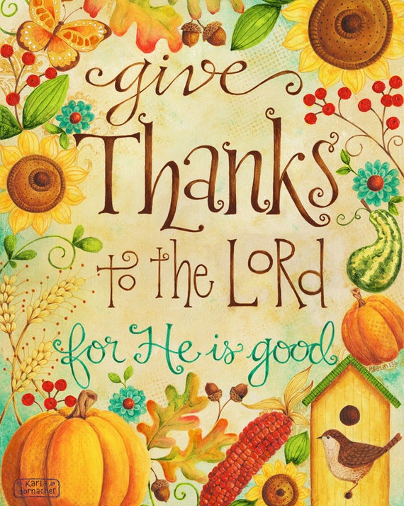 Give Thanks to the Lord 8x10 Art Print Christian Bible Verse