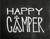 Chalkboard Prints - TWO Digital Files - 8x10 - Happy Camper