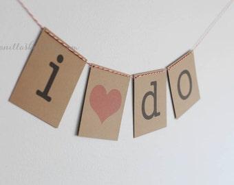 "FREE SHIPPING - ""i do"" bunting banner wedding Photo Prop"