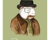 Breaking Bad Heisenberg Guinea Pig - Haysenberg aka Walter White Art Print
