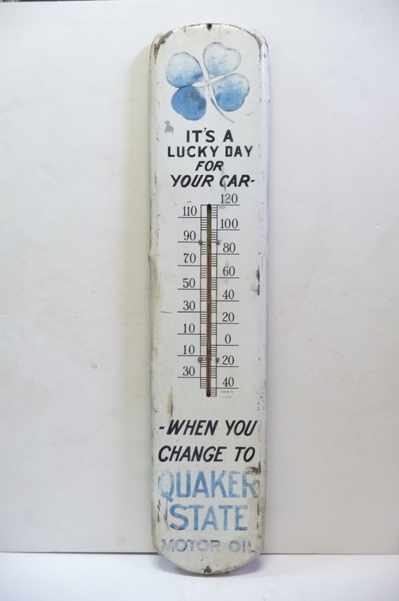 Vintage Quaker State Motor Oil Wall Thermometer It S A