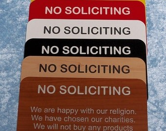 No Soliciting sign, you choose color, UV protected plastic